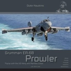 Duke Hawkins HMH Publishing Grumman EA6B Prowler: Aircraft in Detail #021 SC +preorder+
