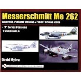 Schiffer Publishing Messerschmitt Me262:Vol.3: A Series HC