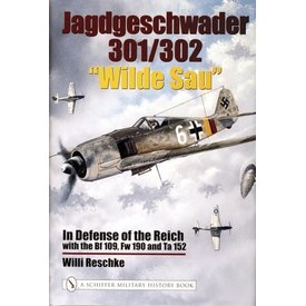 Schiffer Publishing Jagdgeschwader 301/302 Wilde Sau hardcover