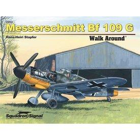Squadron Messerschmitt BF109G:Walk Around #43 Softcover