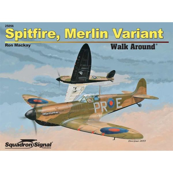 Squadron Spitfire Merlin Variants: Walk Around #56 Softcover