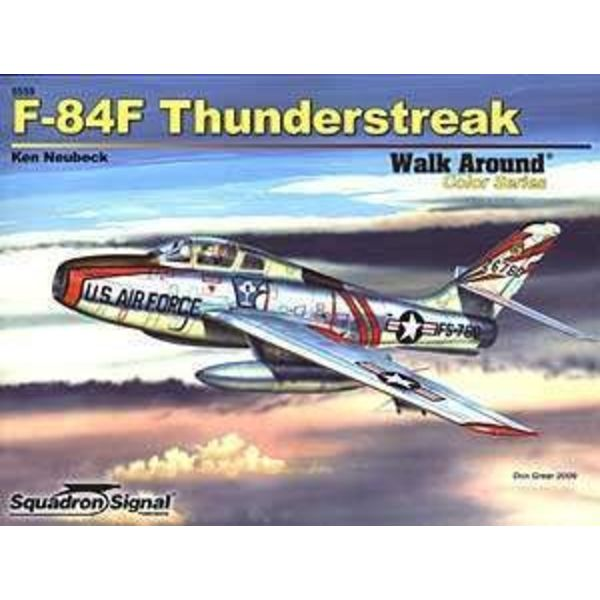 Squadron F84F Thunderstreak: Walk Around #59 Softcover