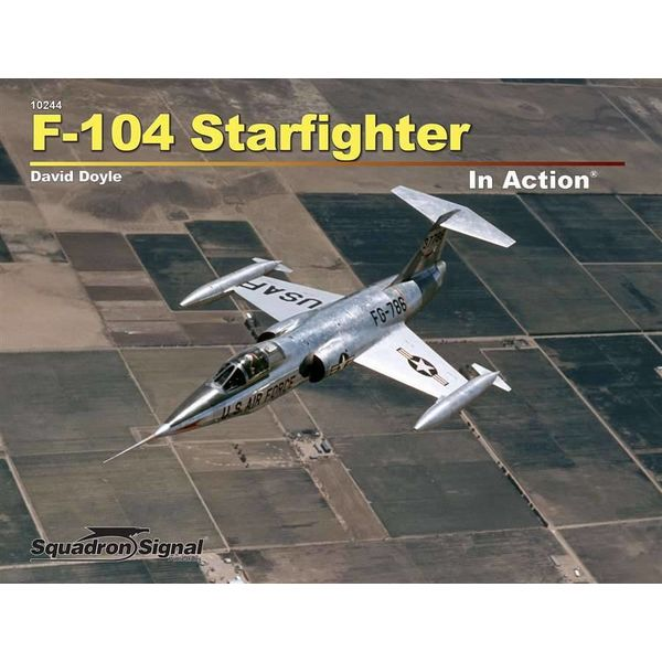 Squadron F104 Starfighter: In Action #244 Softcover**o/p**