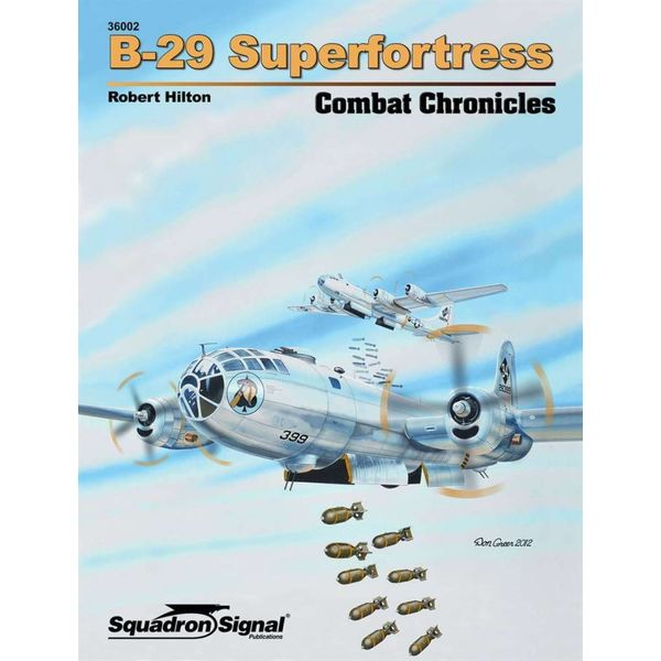 Squadron B29 Superfortress: Combat Chronicles #2 Softcover