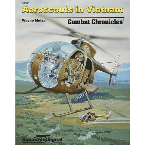 OH6 Aeroscouts in Vietnam: Combat Chronicles #3 Softcover