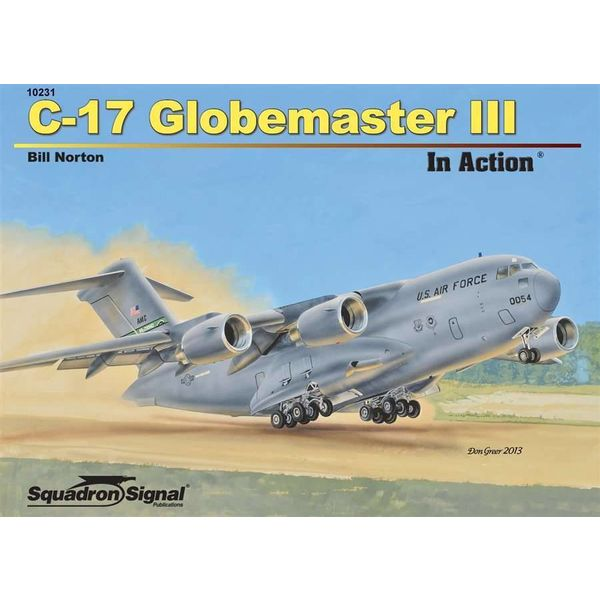Squadron C17 Globemaster III: In Action #231 Softcover