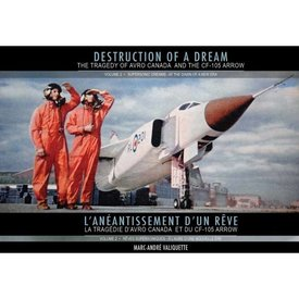 IMAVIATION Supersonic Dreams:Avro Cf105:Destruction Of A Dream:Vol.2 Hc