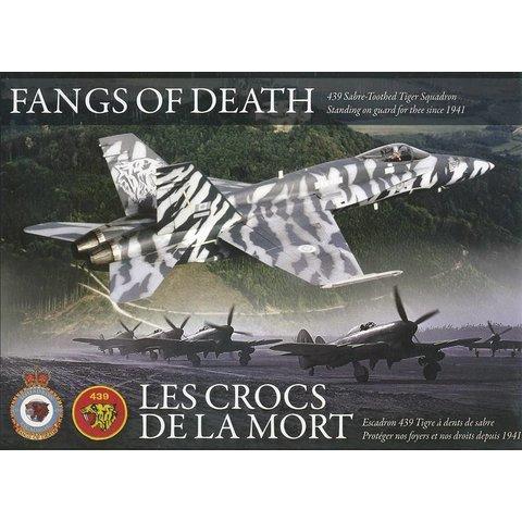 439 Squadron History: Fangs of Death / Crocs de la Mort Hardcover (bilingual)