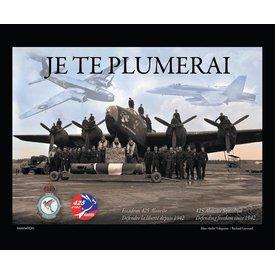 IMAVIATION 425 Squadron History: Je Te Plumerai: hardcover (bilingual)