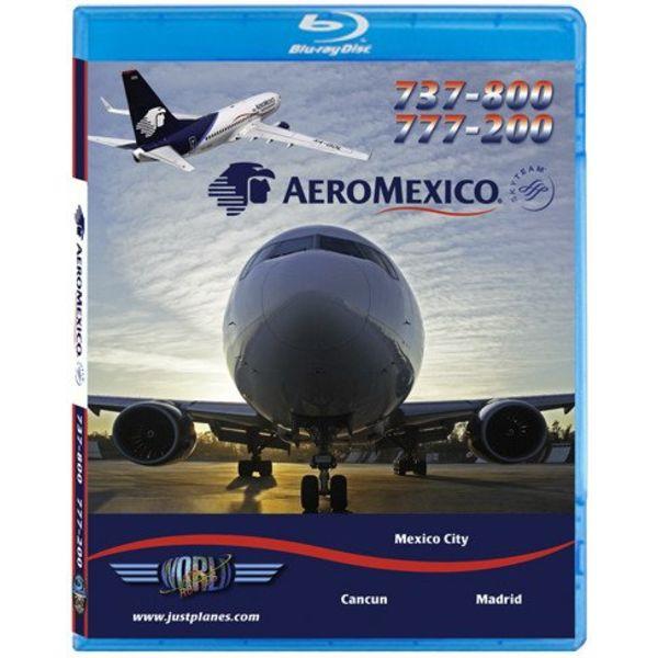 justplanes AEROMEXICO B737-800 & B777-200
