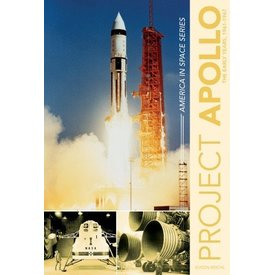 Schiffer Publishing Project Apollo: The Early Years: 1961-67: America in Space Series hardcover