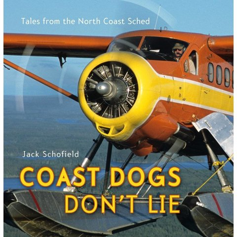 Coast Dogs Don't Lie: Tales from the North Coast Sched softcover**O/P**