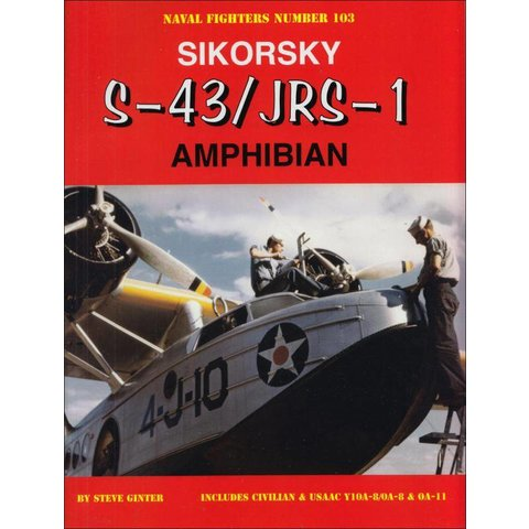 Sikorsky S43/Jrs-1 Amphibian:Naval Fighters #103 Sc