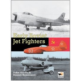 Hikoki Publications Early Soviet Jet Fighters Hc (HIKOKI)