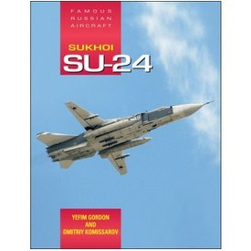 Crecy Publishing Sukhoi Su24:Famous Russian Aircraft:Fra Hc