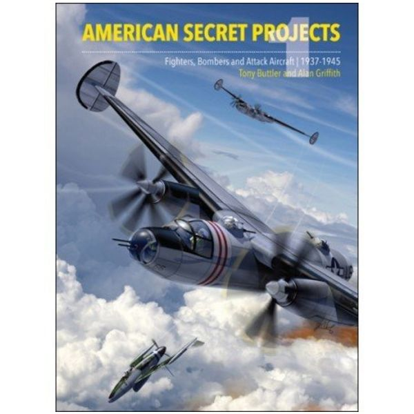 Crecy Publishing American Secret Projects 1: Fighters, Bombers HC