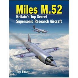 Crecy Publishing Miles M52: Britain's Supersonic Research Aircraft HC