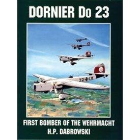 Schiffer Publishing Dornier Do23:First Bomber Of Wehrmacht Sc