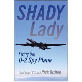 Crecy Publishing Shady Lady: 1500 hours flying the U2 Spyplane SC