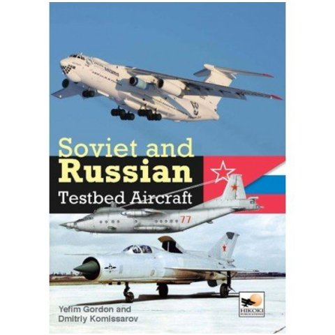 Soviet & Russian Testbed Aircraft Hc