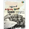 Air War Over Spain: Aircraft & Units softcover
