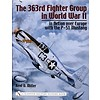 363rd Fighter Group in WWII: P51 Mustang HC++SALE++NSI+