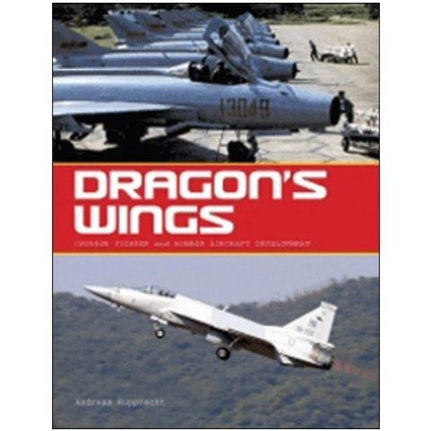 Dragon's Wings:Chinese Fighter & Bomber Development Hc