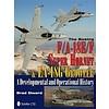 Boeing FA18E/F Super Hornet & EA18G Growler: Developmental & Operational History hardcover