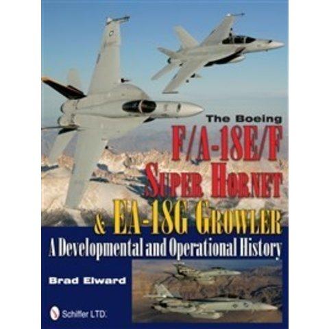 Boeing Fa18e/F Super Hornet & Ea18g Growler:Developmental & Operational History Hc