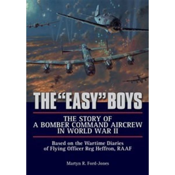Schiffer Publishing EASY BOYS:STORY OF BOMBER COMMAND AIRCREW HC