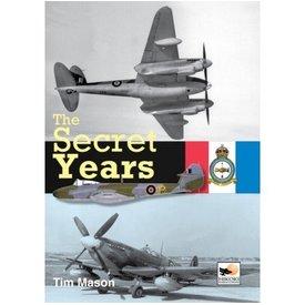 Hikoki Publications Secret Years: Flight Testing Boscombe Down: 1939-1945 HC