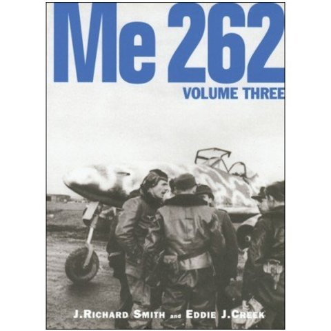 ME262: Volume 3: Classic Publications #5 hardcover