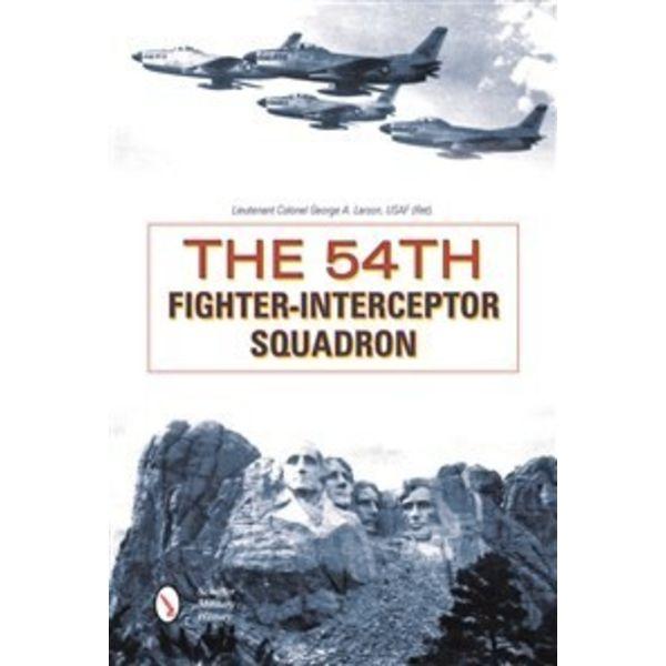 Schiffer Publishing 54TH FIGHTER INTERCEPTOR SQUADRON HC Schiffer+NSI+