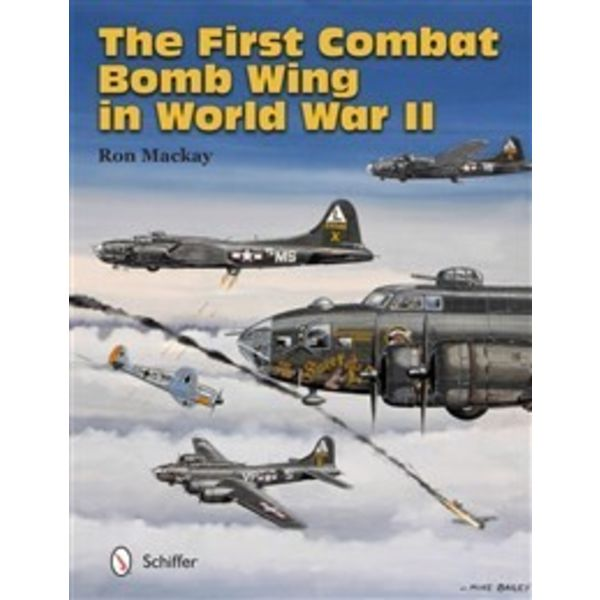 Schiffer Publishing FIRST COMBAT BOMB WING IN WWII HC Schiffer+nsi+