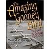 Amazing Gooney Bird: Saga of Legendary DC3/C47 HC