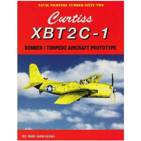 Curtiss XBT2C-1 Bomber,Torpedo Prototype:Nf#62:Naval Fighters Sc+Nsi+