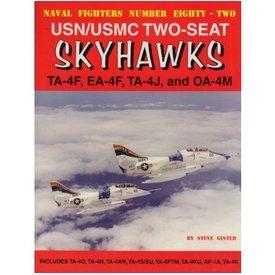 Naval Fighters Douglas USN/ USMC A4 Two-seat Skyhawks: TA4F, EA4J, TA4J, OA4M: Naval Fighters #82 softcover