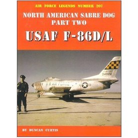 Ginter Books North American F86d/L Sabre Dog:Usaf:Part.2:Afl#207:Air Force Legends Sc