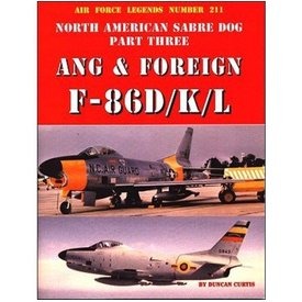Ginter Books North American F86d/K/L Sabre Dog:Ang& Foreign:Part.3:Afl#211 Sc Air Force Legends