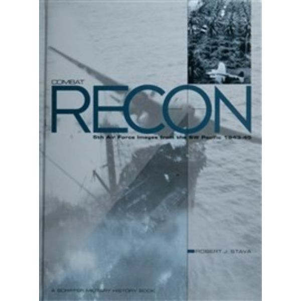 Schiffer Publishing Combat Recon: 5th Air Force: Images from the SW Pacific hardcover++SALE++