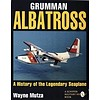 Grumman Albatross: History of the Legendary Seaplane Softcover