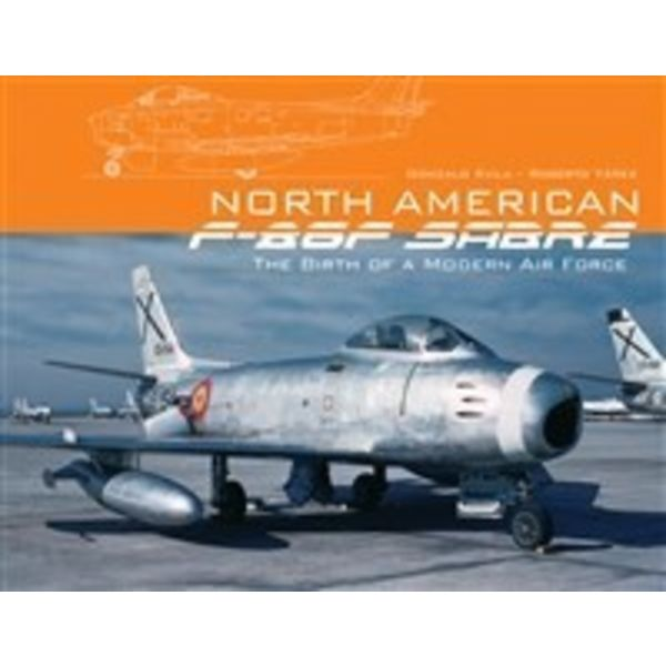 Schiffer Publishing North American F86F Sabre: Spanish Service Softcover