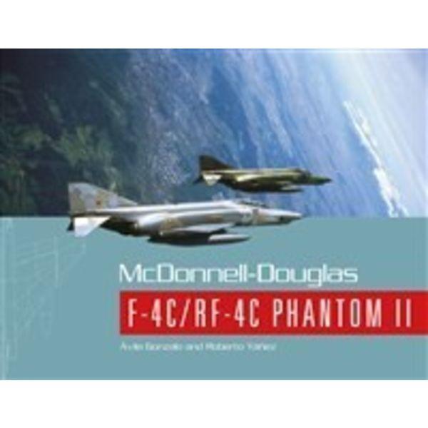 Schiffer Publishing MCDONNELL DOUGLAS F4C/RF4C PHANTOM:SPANISH SERVICE SC