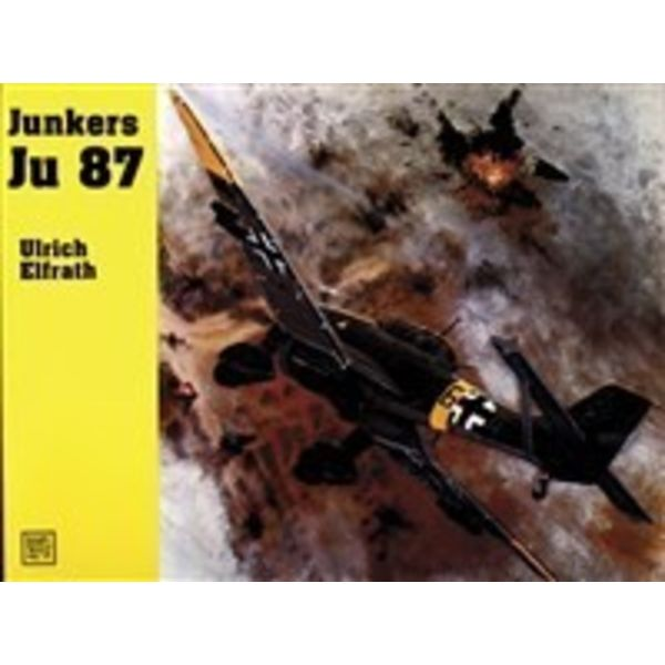 Schiffer Publishing JUNKERS JU87 STUKA:SMH#77 SCHIFFER SC