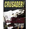 Crusader! Last of the Gunfighters hardcover