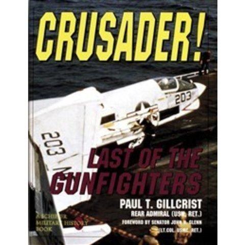 Crusader: Last Of The Gunfighters Hc
