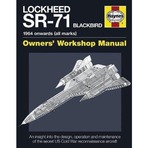 Lockheed SR71 Blackbird:Owner's Workshop HC