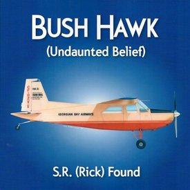 Coast Dog Press Bush Hawk: Undaunted Belief: Found FBA-2C SC