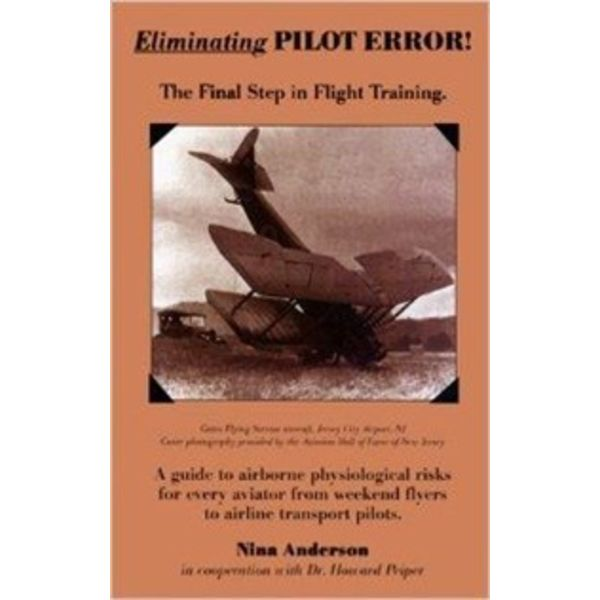 Eliminating Pilot Error: Final Step In Flight Training softcover