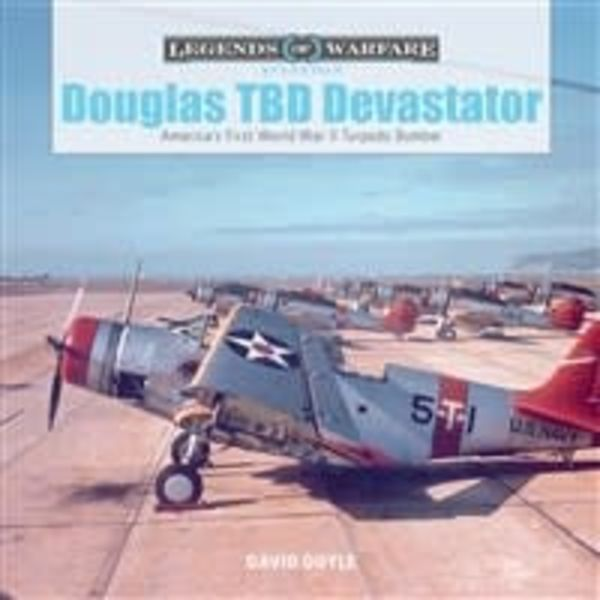 Schiffer Publishing Douglas TBD Devastator: Legends of Warfare hardcover